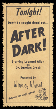After Dark - sponsored by Winsley Wheat!