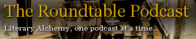 The Roundtable Podcast